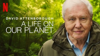 David Attenborough: A Life On Our Planet – Movie Review – Startled Sloth  Reviews